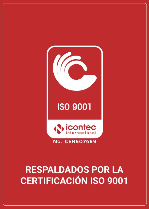 Respaldados por la certificación ISO 9001